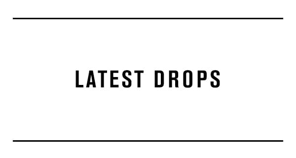latest drops banner